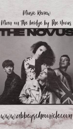 Music Review; Man on the bridge by The Novus