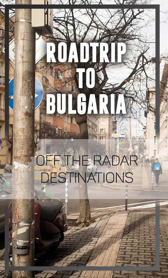ROADTRIP TO BULGARIA