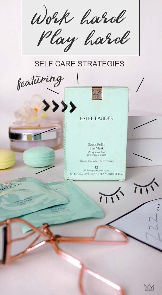 SELF-CARE FOR WORKAHOLICS AND PARTY GOERS | ESTÉE LAUDER STRESS RELIEF EYE MASK