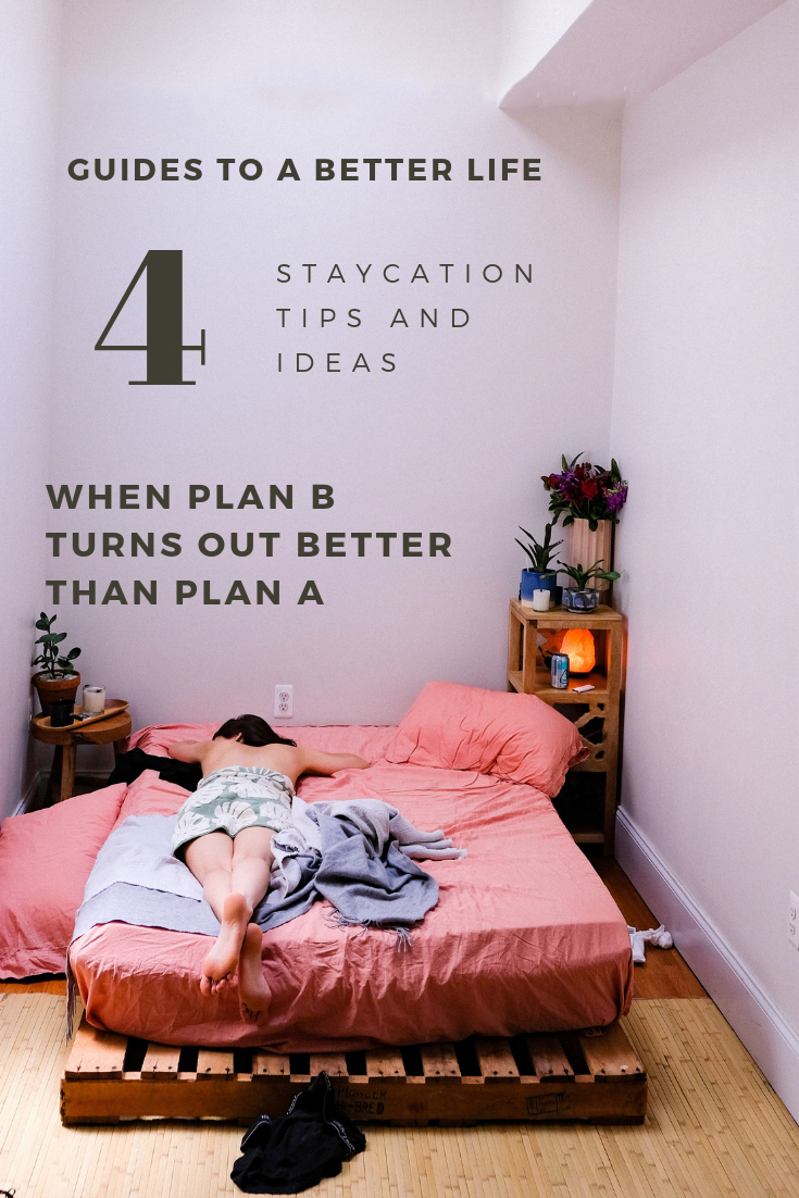 STAYCATION TIPS & IDEAS