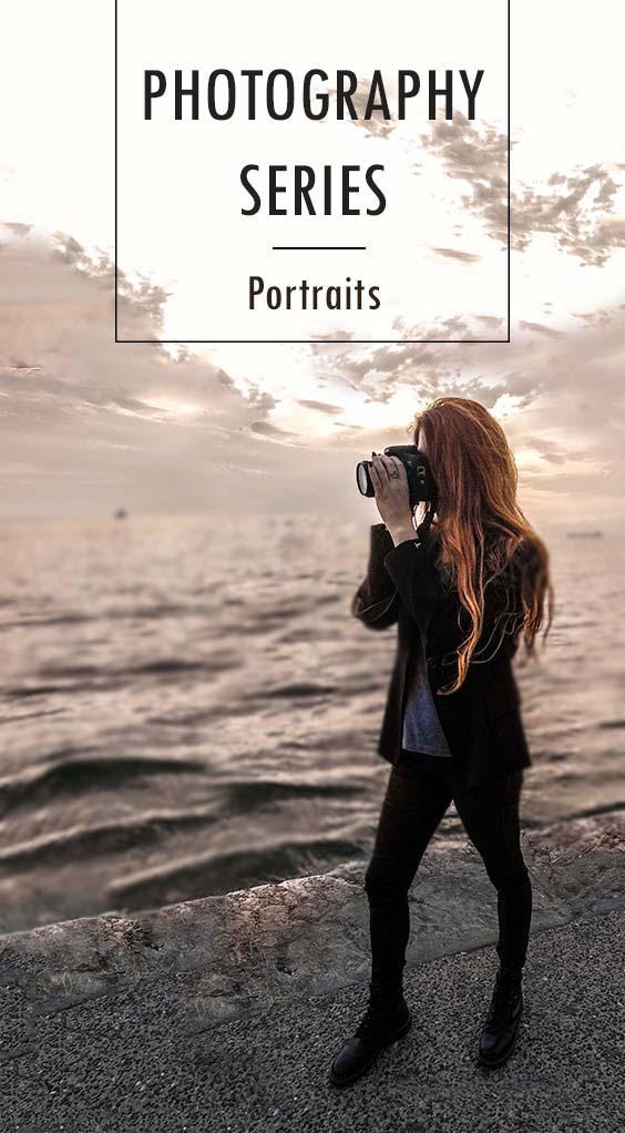 PHOTOGRAPHY SERIES Part 3   PORTRAITS