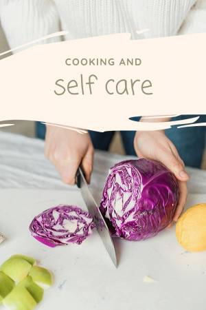 COOKING & SELF-CARE