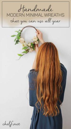 DIY & SEEKING SIMPLICITY | MINIMAL HANDMADE YEAR ROUND WREATHS