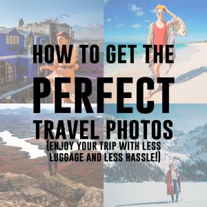 Tips for Great & Easy Travel Photos (Without the Extra Suitcase)