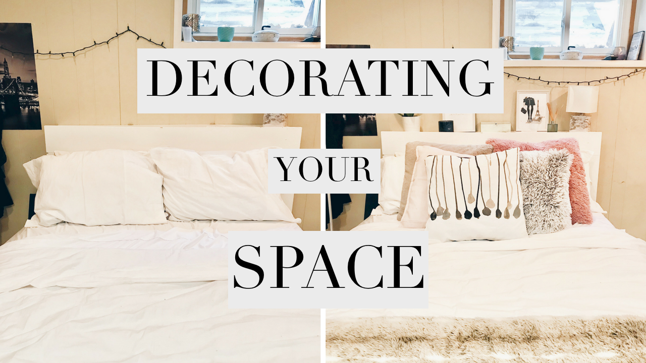 Decorating Your Space | Bedroom