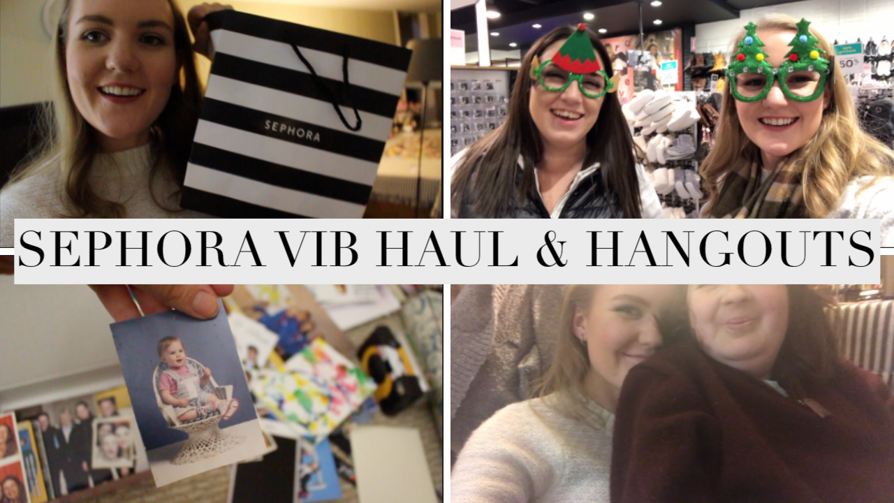 SEPHORA VIB SALE HAUL & WEEKEND HANGOUTS