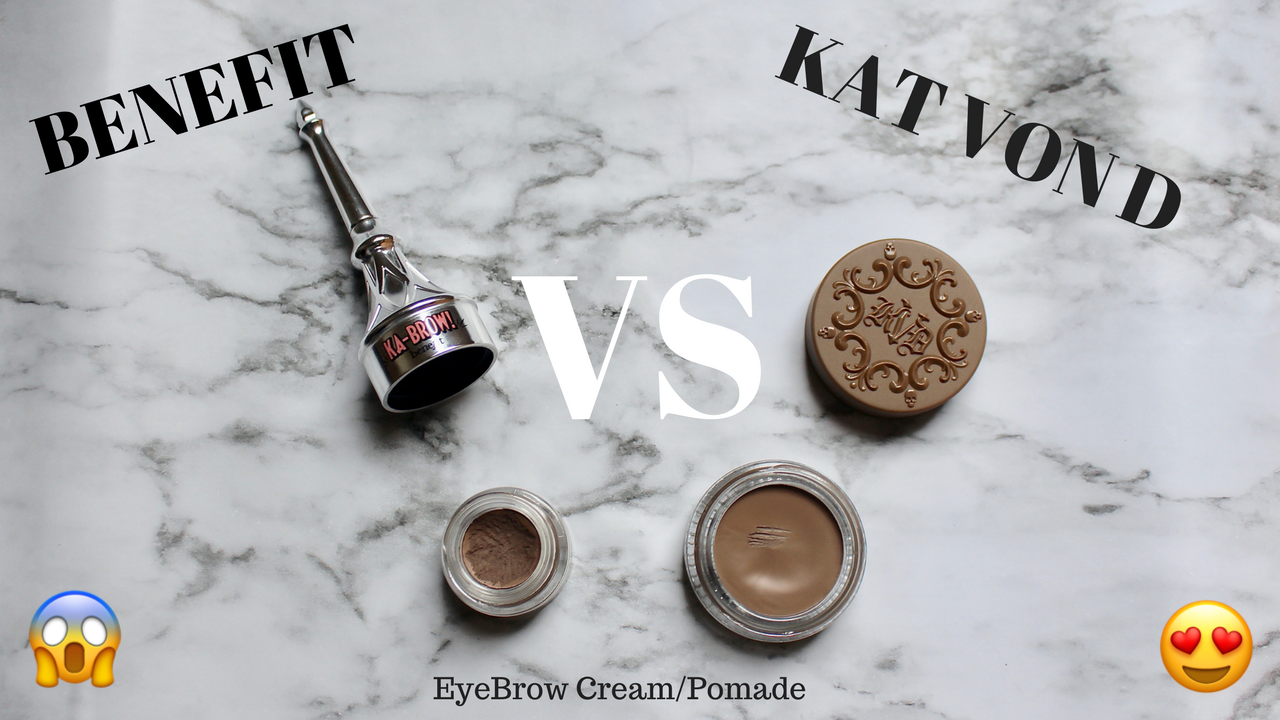 WHICH IS WORTH YOUR MONEY? BROW EDITION | BENEFIT OR KAT VON D?
