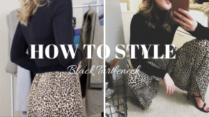 5 WAYS TO STYLE A BLACK TURTLENECK | CAPSULE WARDROBE