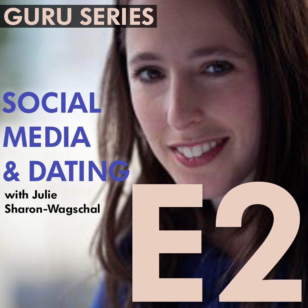 21st Century Dating: Examining The Influence of Social Media (podcast)