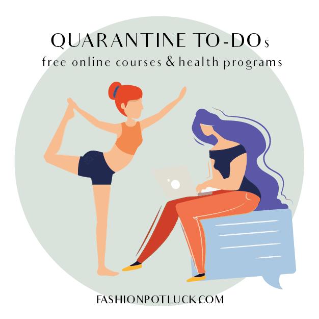 Quarantine To-Dos: Free Online Courses & Health Programs | Part 1