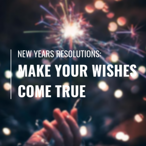 Make Your Wishes Come True: Reflecting and Planning for The Next Year (podcast)