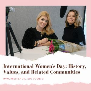 International Women's Day : History, Values, and Related Communities