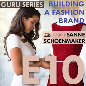 Building a Fashion Brand: Challenges, Tips, and Thoughts on The Industry (Podcast)