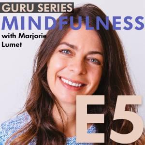 Mindfulness for Life Balance: Basics, Practice, and Benefits (podcast)