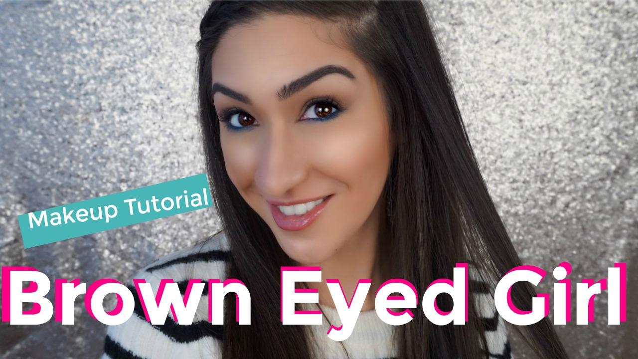 Brown Eyed Girl Makeup Tutorial