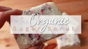 DIY Organic Sugar Scrub