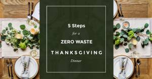 5 Steps for a Zero Waste Thanksgiving