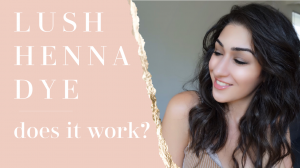 Lush Henna | Does it work!?