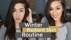 Winter Radiant Skin Routine