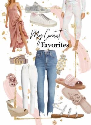 Current Fashion Favorites For Spring!