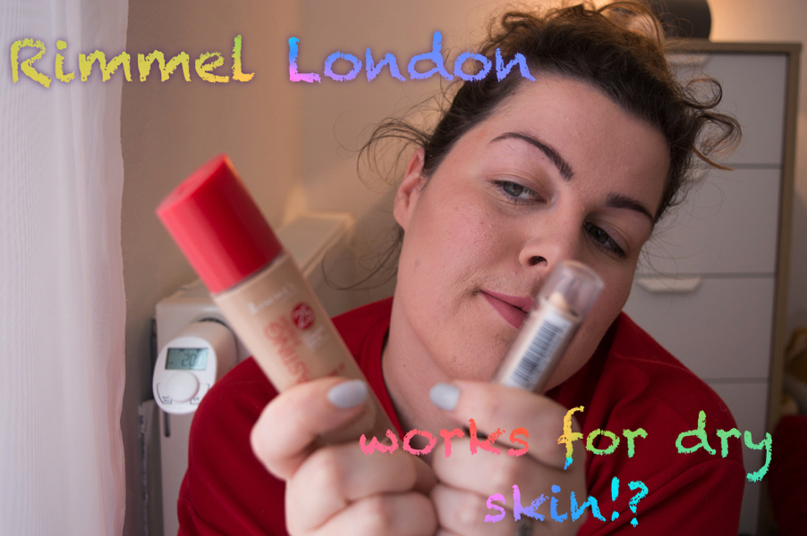 Rimmel London - works for dry skin?!