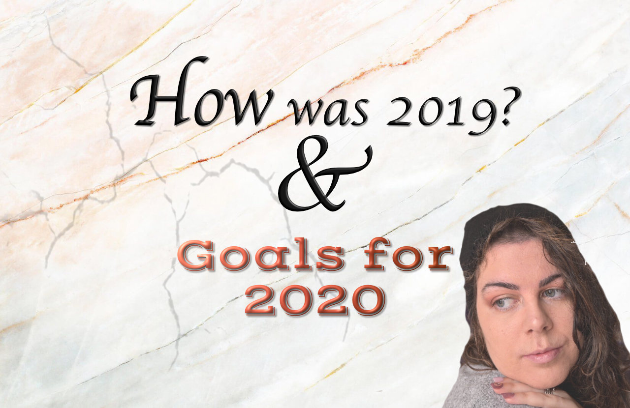 Goals for 2020 & Best of 2019