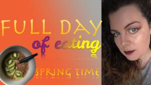 What I eat in a day!? Spring time