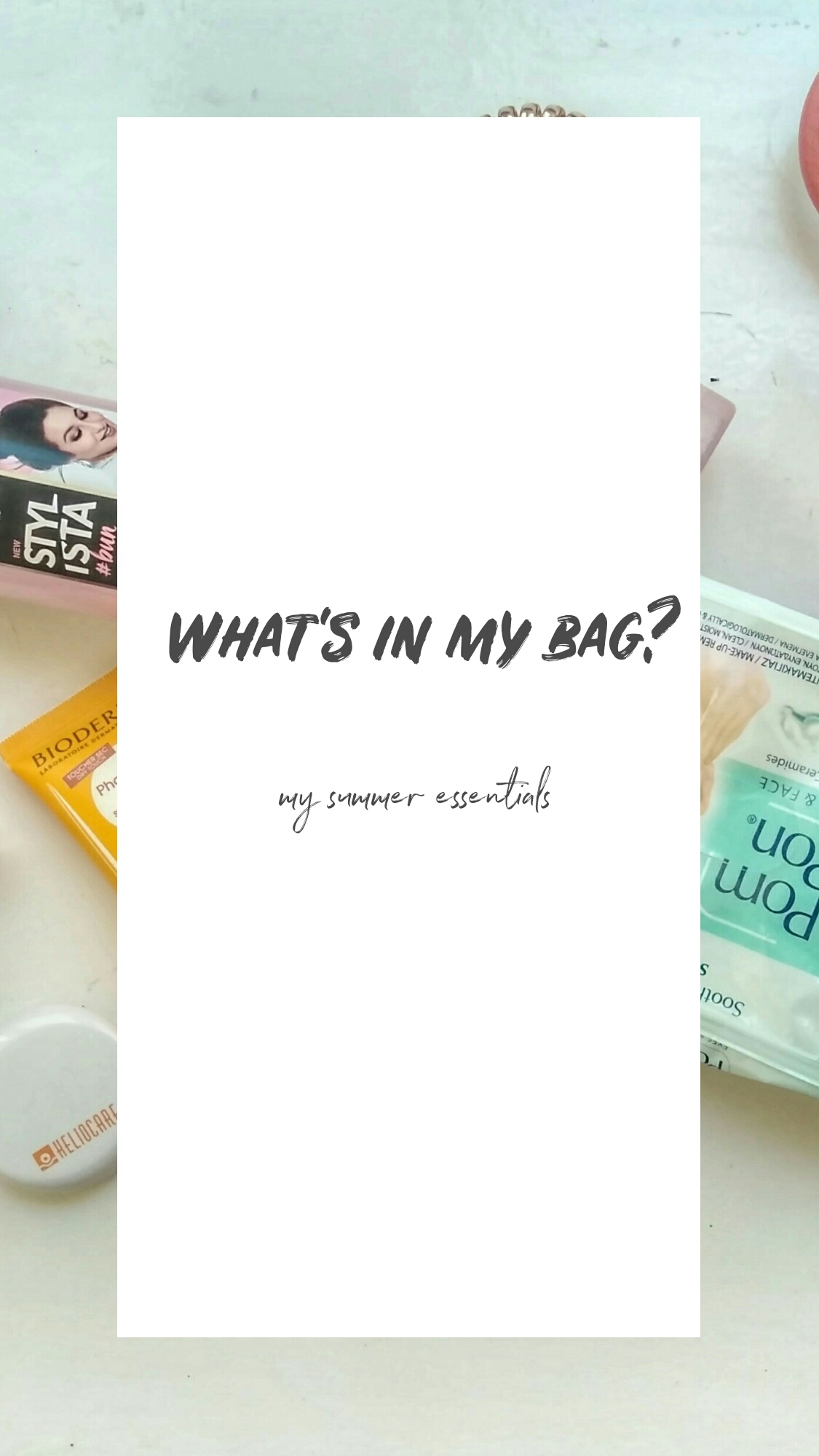 What's in my bag: Summer Essentials!