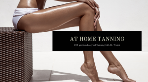At Home Quick & Easy Tanning Routine [in less than 3 hours]