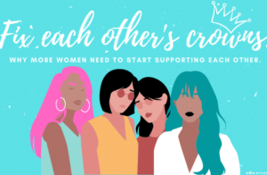 Why women need to support each other.