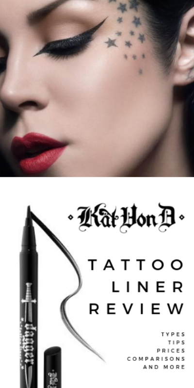 Tattoo Liner Kat Von D - Reviews, Tips, Types, and Comparisons