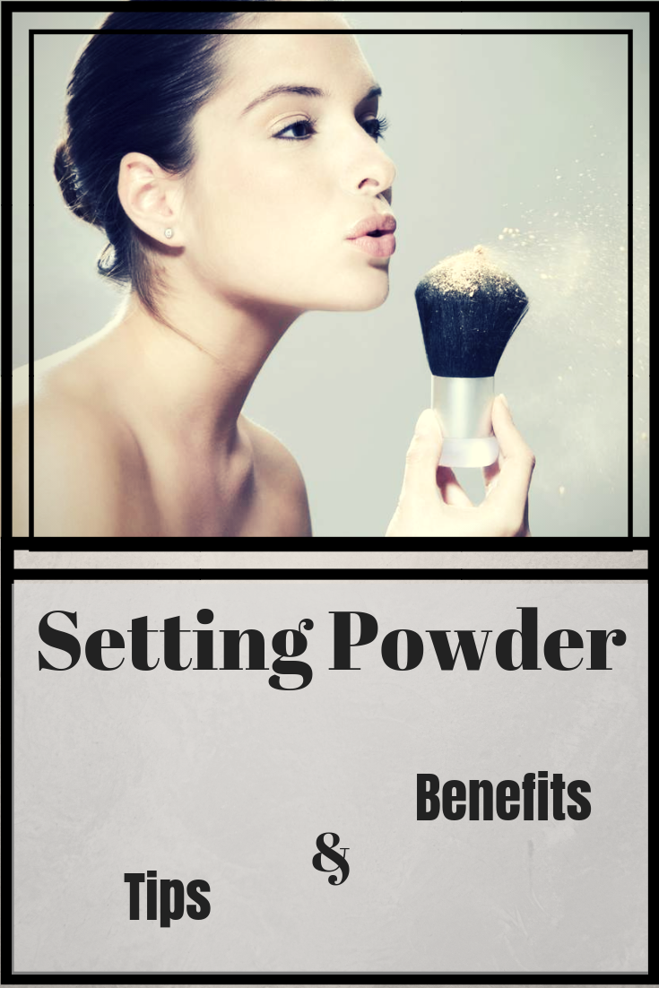 Why a Setting Powder - Tips For Applying & Benefits