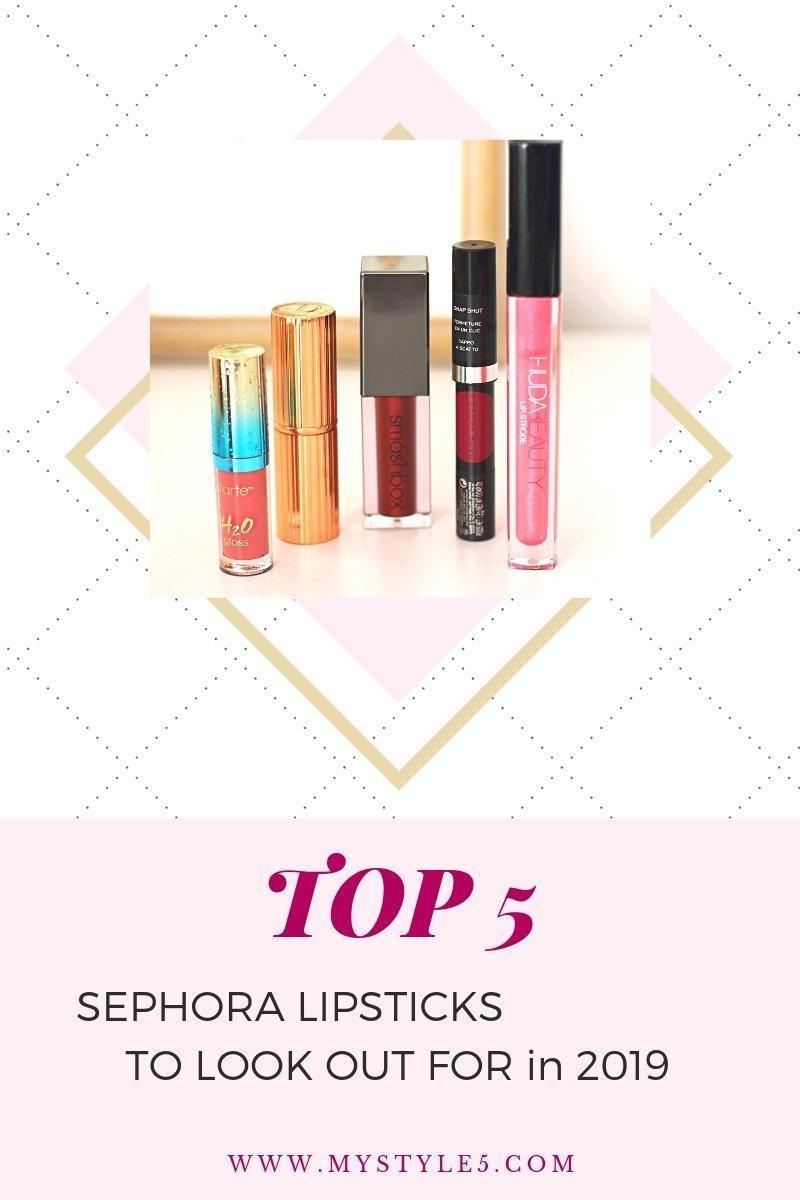 My 5 Best Sephora Lipsticks for 2019!