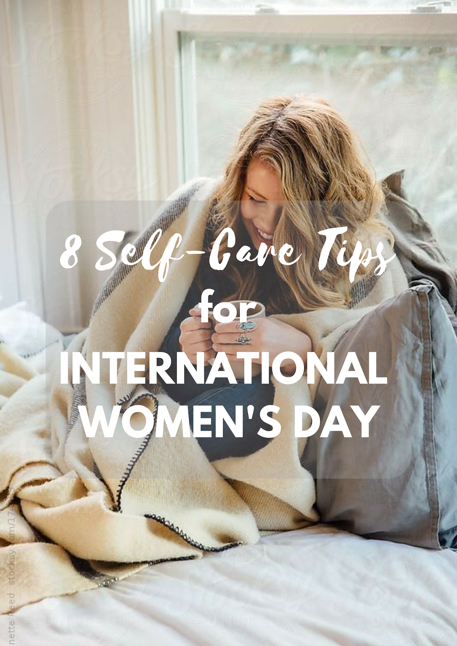 8 Self-Care Tips for International Women's Day