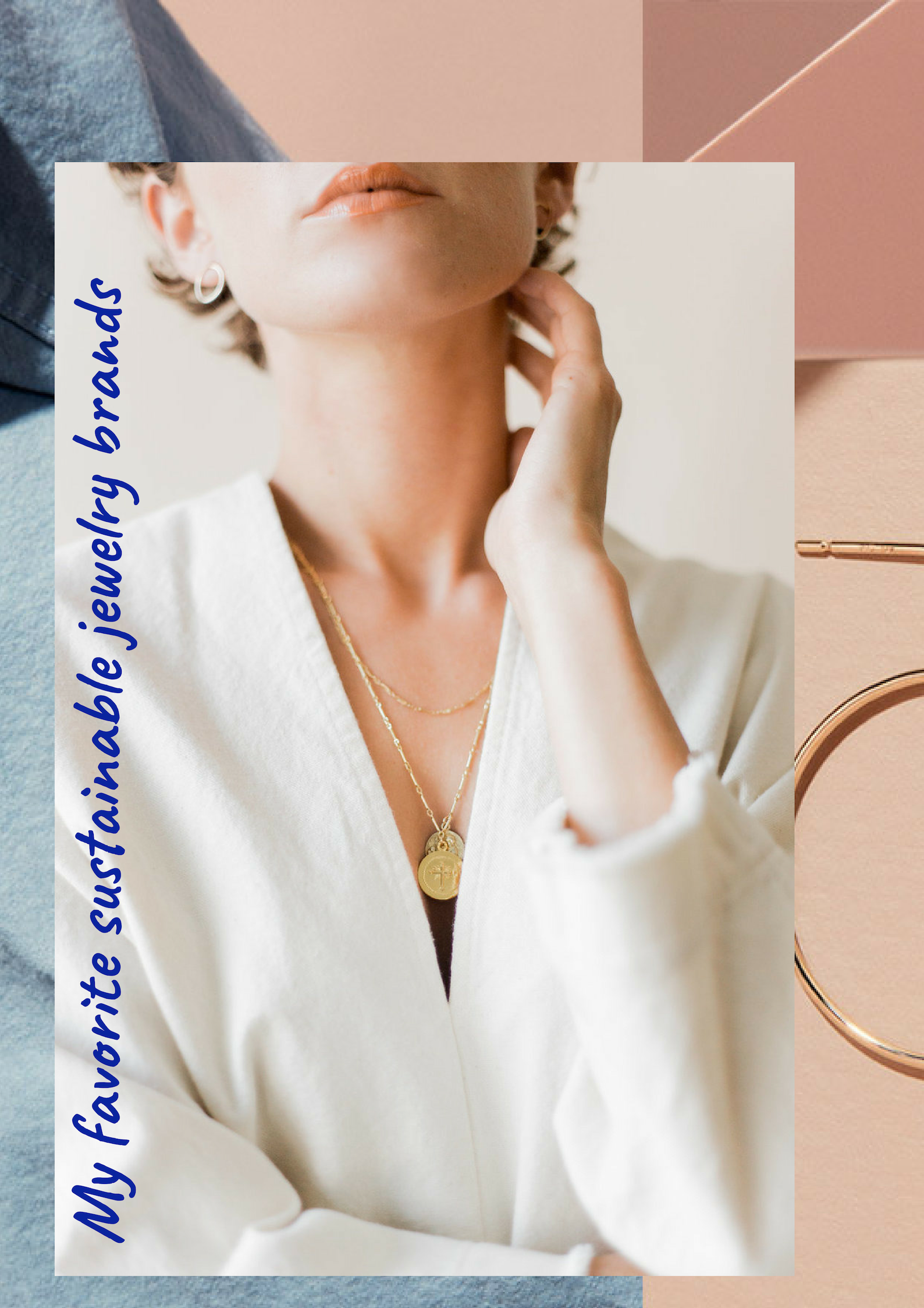 My favorite sustainable jewelry brands
